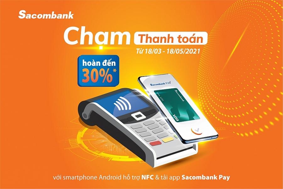 Chạm thanh toán để được hoàn tiền với Sacombank Pay