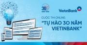 """Phát động cuộc thi online """"Tự hào 30 năm VietinBank"""""""