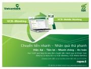 Vietcombank khuyến mãi lớn cho khách hàng chuyển tiền nhanh qua tài khoản