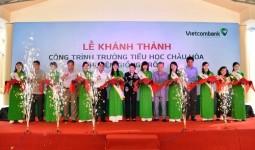 Khánh thành Trường tiểu học Châu Hoà do Vietcombank tài trợ