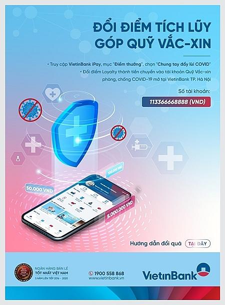 Đổi điểm tích lũy - Góp Quỹ vắc-xin cùng VietinBank Loyalty