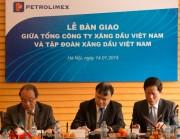 Bàn giao vốn từ Tổng công ty Xăng dầu Việt Nam sang Tập đoàn Xăng dầu Việt Nam