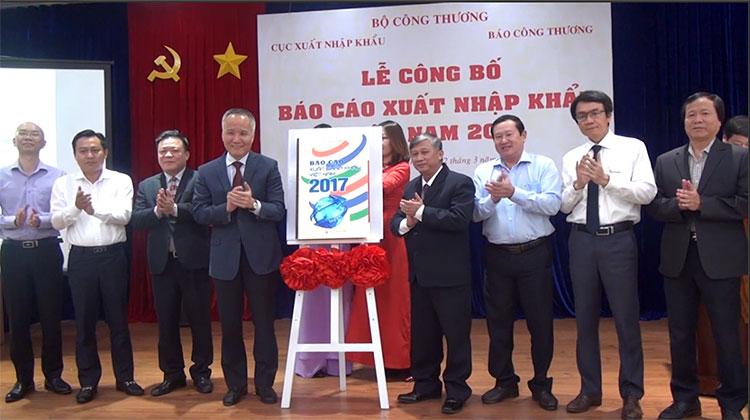 Báo cáo Xuất nhập khẩu Việt Nam 2017: Kho dữ liệu hữu ích cho doanh nghiệp