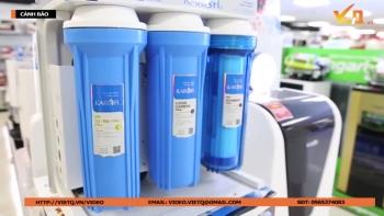 Cẩn trọng lựa chọn và sử dụng máy lọc nước